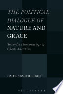 The Political Dialogue of Nature and Grace