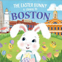 The Easter Bunny Is Coming to Boston