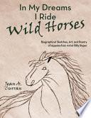 In My Dreams I Ride Wild Horses