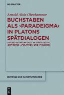 Buchstaben als paradeigma in Platons Spätdialogen