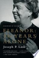 Eleanor  The Years Alone