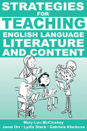 Strategies for Teaching English Language  Literature  and Content