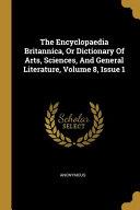 The Encyclopaedia Britannica A Dictionary Of Arts Sciences And General Literature [Pdf/ePub] eBook