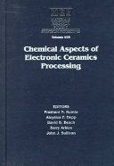 Chemical Aspects Of Electronic Ceramics Processing Volume 495 Book PDF