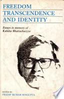 Freedom, Transcendence, and Identity