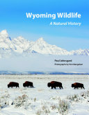 Wyoming Wildlife: A Natural History