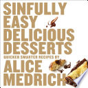 Sinfully Easy Delicious Desserts PDF