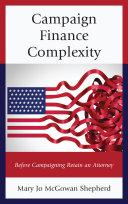 Campaign Finance Complexity Pdf/ePub eBook