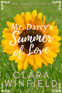 Mr  Darcy s Summer of Love