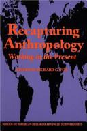 Recapturing Anthropology