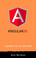 Learn AngularJS in 24 Hours