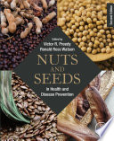 """Nuts and Seeds in Health and Disease Prevention"" by Victor R. Preedy, Ronald Ross Watson"