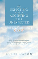 Expecting and Accepting The Unexpected