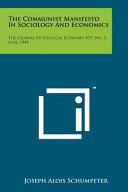 The Communist Manifesto In Sociology And Economics
