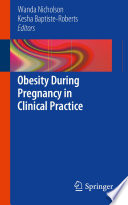 Obesity During Pregnancy in Clinical Practice