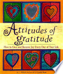 """""""Attitudes of Gratitude: How to Give and Receive Joy Everyday of Your Life"""" by M. J. Ryan"""