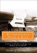 Wittgenstein Flies a Kite