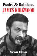 Pdf Ponies & Rainbows: The Life of James Kirkwood