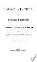 Golden Feather; Or, The Buccaneer of King's Bridge