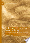 Digitalization in the Luxury Fashion Industry