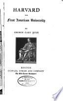 Harvard, the First American University