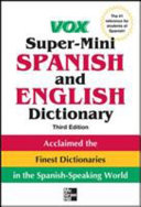 Vox Super Mini Spanish and English Dictionary  3rd Edition