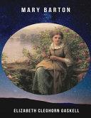 Mary Barton (Annotated) Pdf/ePub eBook