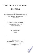 Lectures on modern history from the irruption of the northern nations to the close of the American Revolution   Fourth edition    Book
