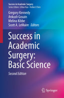 Success in Academic Surgery  Basic Science