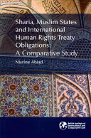 Sharia  Muslim States and International Human Rights Treaty Obligations