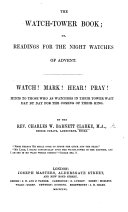 The Watch-tower Book; Or, Readings from the Night Watches of Advent, Etc ebook