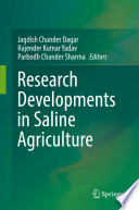 Research Developments in Saline Agriculture
