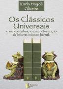 Os Clássicos Universais E Sua Contribuição Para a Formação de Leitores Infanto-Juvenis