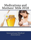 Medications and Mothers' Milk 2018