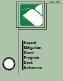 Hazard Mitigation Grant Program Desk Reference  FEMA 345