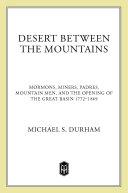 Desert Between the Mountains