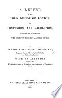 A Letter to the Lord Bishop of London  on Confession and Absolution  with special reference to the case of     A  Poole Book PDF