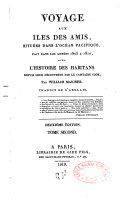 Voyage aux îles des Amis, situées dans l'Océan Pacifique, fait pendant les années 1805 à 1810, avec l'histoire des habitans depu[i]s leur découverte par le Capitaine Cook