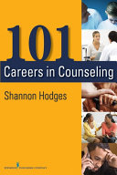 101 Careers in Counseling