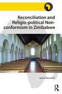 Reconciliation and Religio-political Non-conformism in Zimbabwe Pdf/ePub eBook