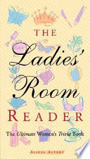 The Ladies  Room Reader