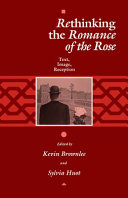 Rethinking The Romance of the Rose