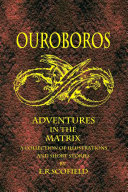 Ouroboros  Adventures in the Matrix