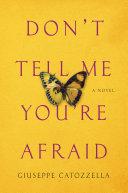 Don't Tell Me You're Afraid Pdf/ePub eBook