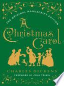 A Christmas Carol The Original Manuscript Edition