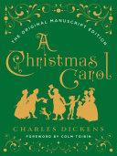 A Christmas Carol: The Original Manuscript Edition Pdf/ePub eBook