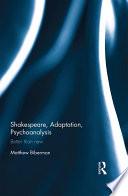 Shakespeare, Adaptation, Psychoanalysis