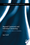 Beyond Communal and Individual Ownership