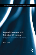 Beyond Communal and Individual Ownership