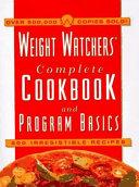 The Weight Watchers Complete Cookbook   Program Basics Book